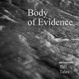 Body of Evidence - Tall Tales Season 2, Episode 4