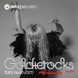 Goldierocks presents Firefly Mix Series #033