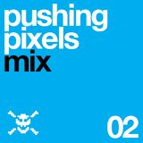 Pushing Pixels Mix_02