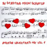 DJ STARTING FROM SCRATCH - AMNESIA VALENTINE'S MIX VOL.1