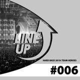 Hard Bass - Team Heroes - Warm-Up Mix -LineUp #006