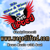 Get Lifted Guest Mix from DJs Older & Wiser #6