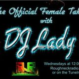 DJ Lady Eliza - Rough Neck Radio - The Official Female Take Over DNB Show Wed 25th June 2014