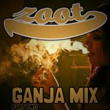 Ganja Mix (Part Two)