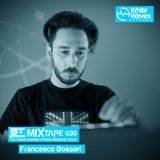 Mixtape_030 - Francesco Bossari (dec.2014)