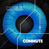 M.Billy - Commute