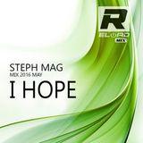 I Hope (steph mag) Reload dj set 2016