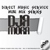 DMS MINI MIX #84 DJ R MORA