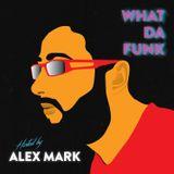 Alex Mark - What Da Funk