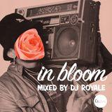 DJ Royale - In Bloom