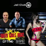 Dj.Bíró-Live @ Jail Club,Zenta(2017.09.16.)