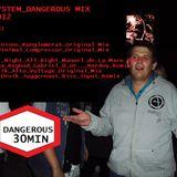 BAD SYSTEM _DANGEROUS MIX