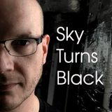 Sky turns Black