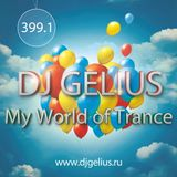 DJ GELIUS - My World of Trance #399.1 (08.05.2016) MWOT 399.1