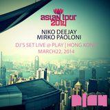 Asian Tour Live @ Play   Hong Kong   Mirko Paoloni & Niko Deejay