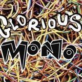Glorious Mono #68 Infinite Livez and Tex Royale  (2018-12-08)