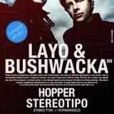 Layo & Bushwacka! - Live @ 5uinto Brasilia (Brazil) 2013.01.17.