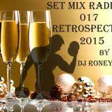 Set Mix Radio Fit 2015 By Dj Roney Nunes 017 (Retrospectiva 2015)