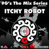 9G's The Mix Series presents : Itchy Robot (Afterdark)