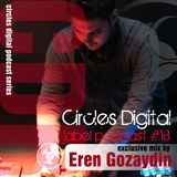 Circles Digital Label Podcast #18 exclusive mix by Eren Gozaydin