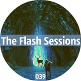 The Flash Sessions - 039 by Flesher