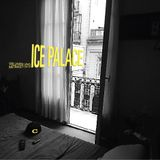 ICE PALACE Vol. 1