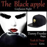 Danny Franko Deejay The Black Apple Confusion Night  Super Sonik in Home Kase Studio 18 maggio 019