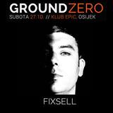 Fixsell - Live @ Ground Zero, Club Epic, Osijek [27.10.2018.]