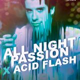 All Night Passion @ The Tunnels 13.05.16