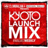 KYOTO MIX - RnB/HipHop/Grime/House - wit/ Michael Walls #WaliasWeekly