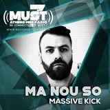 MA NOU SO | Massive Kicks S03e01 Must Radio Athens