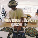 EP 025 - Porchlite x Living Room Sessions