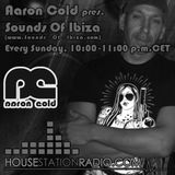 Aaron Cold - Sounds Of Ibiza [HSR 2015-01-04] (Tech House Session)