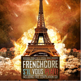 HardT3K-Tic & Johnny Napalm @ Frenchcore S'il Vous Plaît! (Early Warm-Up Mix)