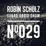 Robin Schulz | Sugar Radio 029