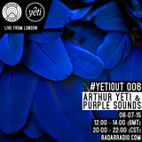 YETIOUT #006 - Radar Radio London with ERI YETI  & ARTHUR YETI