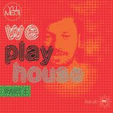 We Play House Part 1