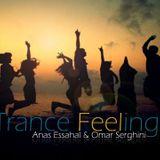 Anas Essahal & Omar Serghini pres. Trance Feeling 074