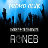 RONEB- House, Tech house