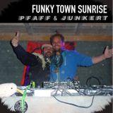 Funky Town Sunrise Pfaff & Junkert Part 1