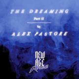 New Age Rage #24 - The Dreaming - Part II by Alex Pastore