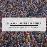 Emission : Le climat : l'affaire de nous tous ! -  20.01.19