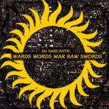 Wards Words War Raw Swords