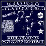 French Rap On Wax Part. III by Dj B-Kill