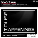 CLARKEE - HOUSE HAPPENINGS E4