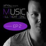 Music All Night Long (MANL) #2
