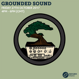 Grounded Sound 27th October 2017