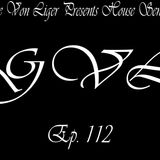 George Von Liger Presents House Sensations Ep. 112