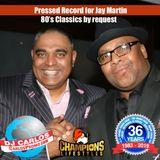 Notorious DJ Carlos - 80's Classics for Jay Martin