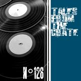 Tales From The Crate Radio Show #126 Part 02
